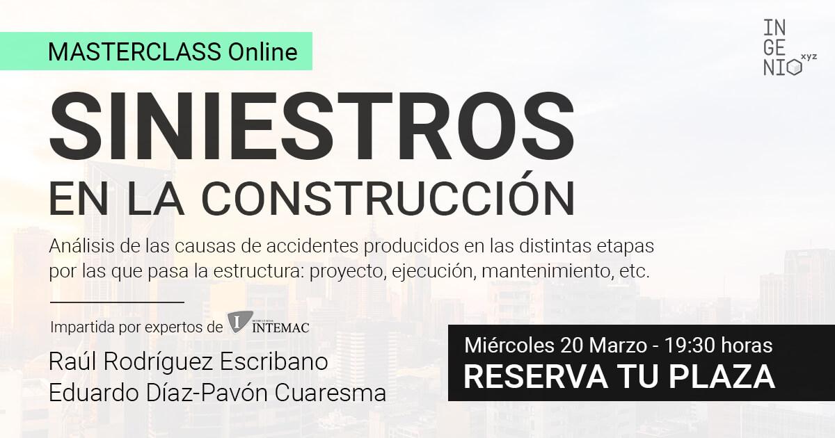 Imagen Masterclass online: Siniestros en la construcción - Miércoles 20 de Marzo - 19:30 h