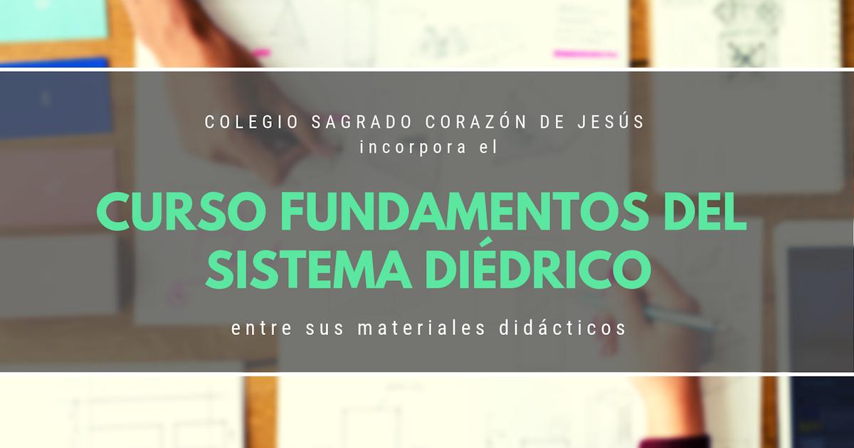 Imagen El Colegio Sagrado Corazón de Jesús de Trujillo (Cáceres) incorpora el curso Fundamentos del sistema diédrico entre sus materiales didácticos