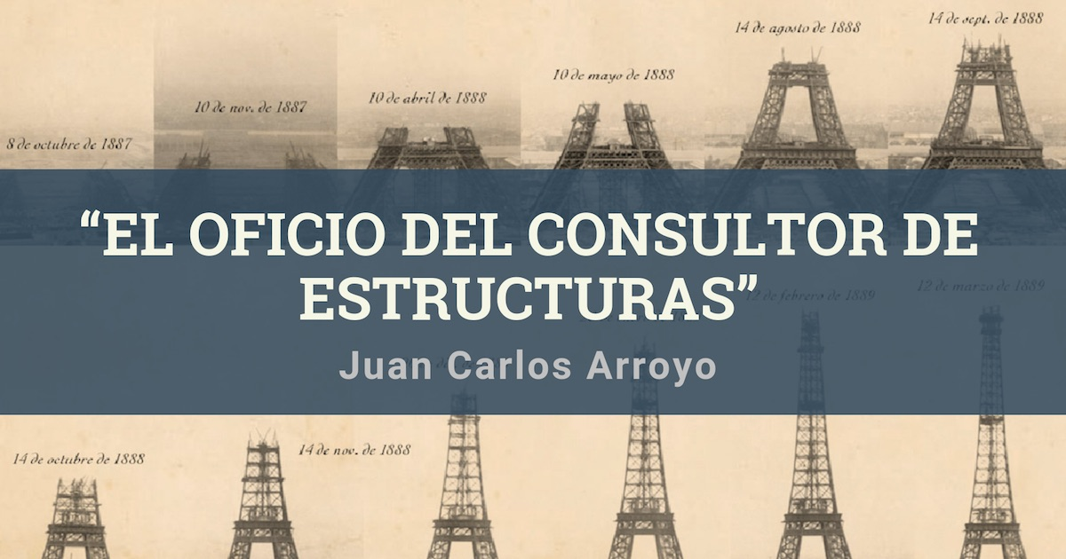 """Imagen Recopilación """"El oficio del consultor de estructuras"""", por Juan Carlos Arroyo"""