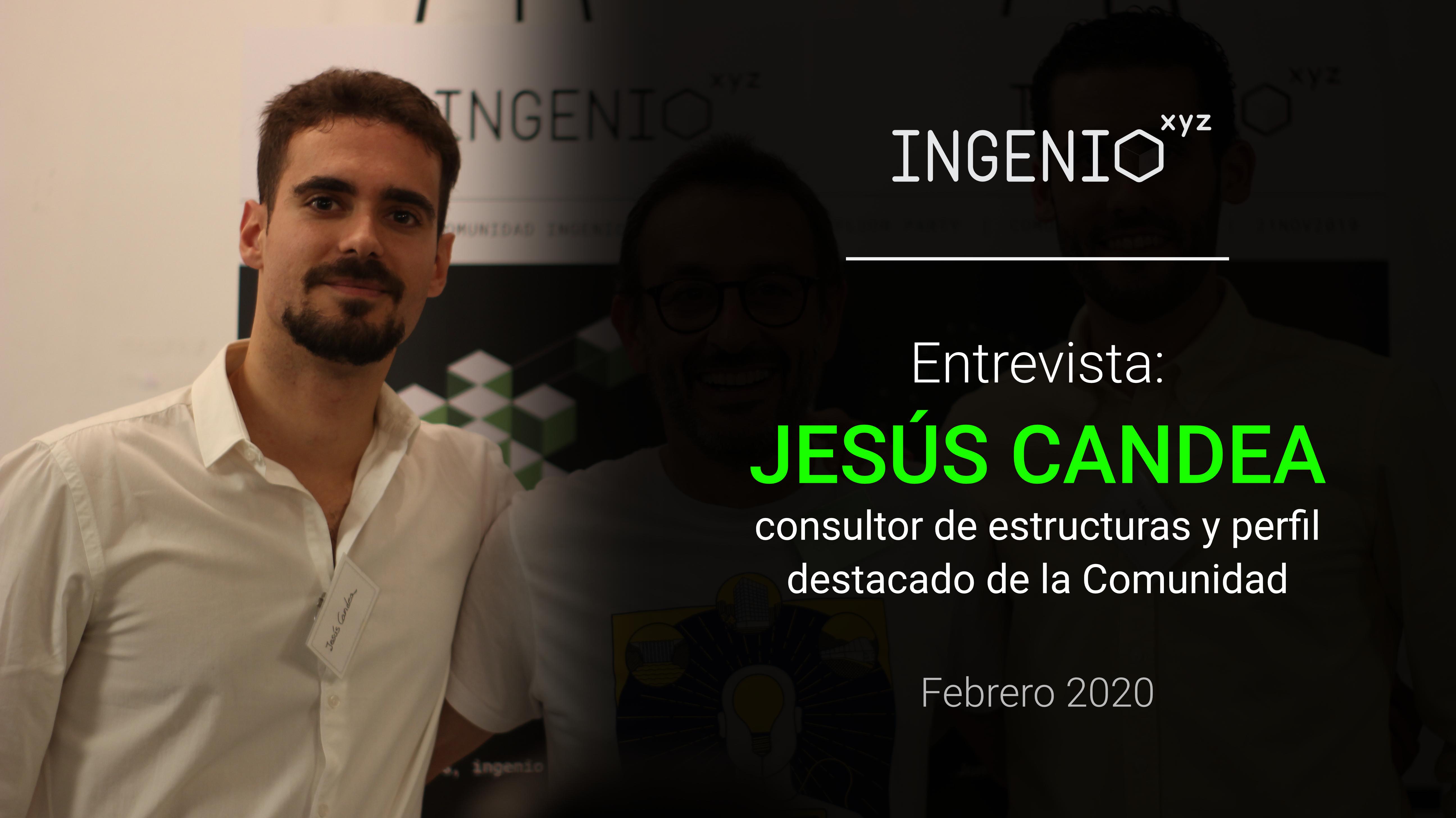 Imagen Entrevista a Jesús Candea, consultor de estructuras y perfil destacado del mes de Febrero 2020