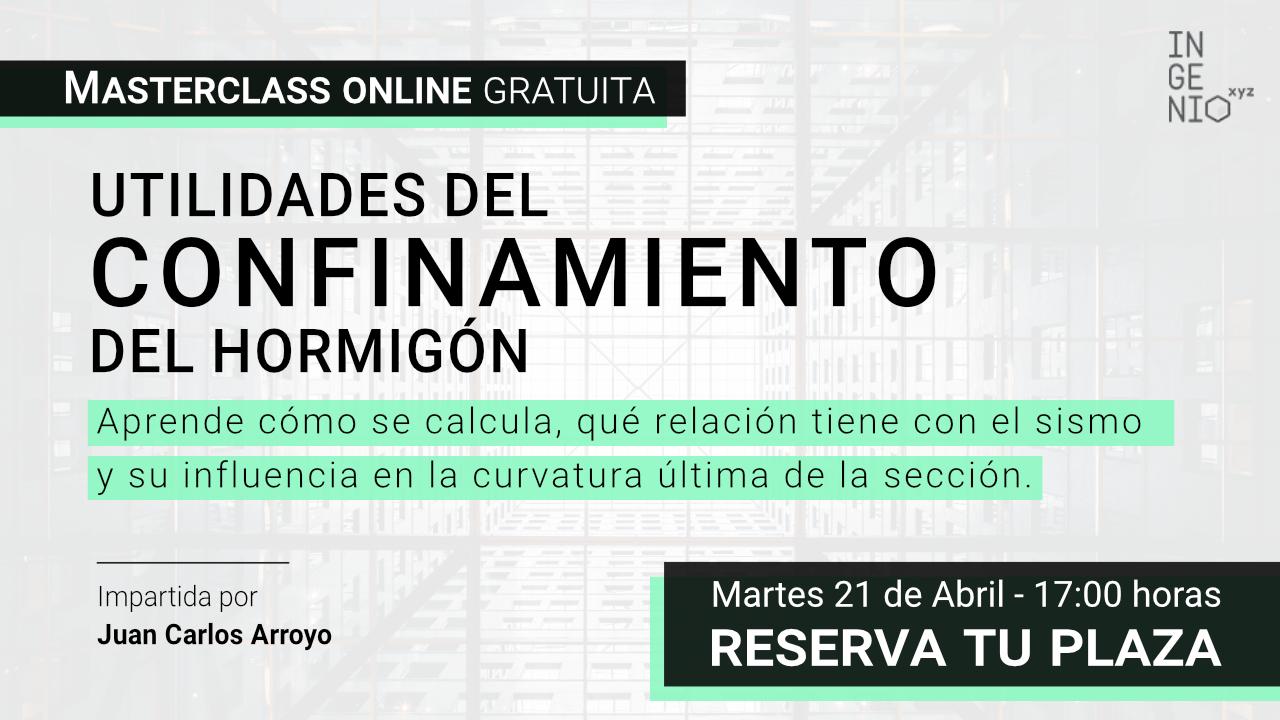 """Imagen Masterclass """"Utilidades del confinamiento del hormigón"""", próximo Martes 21 de Abril a las 17:00 horas"""