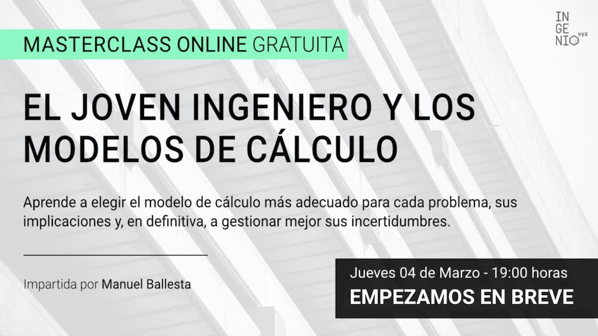"""Imagen Masterclass """"El joven ingeniero y los modelos de cálculo"""""""