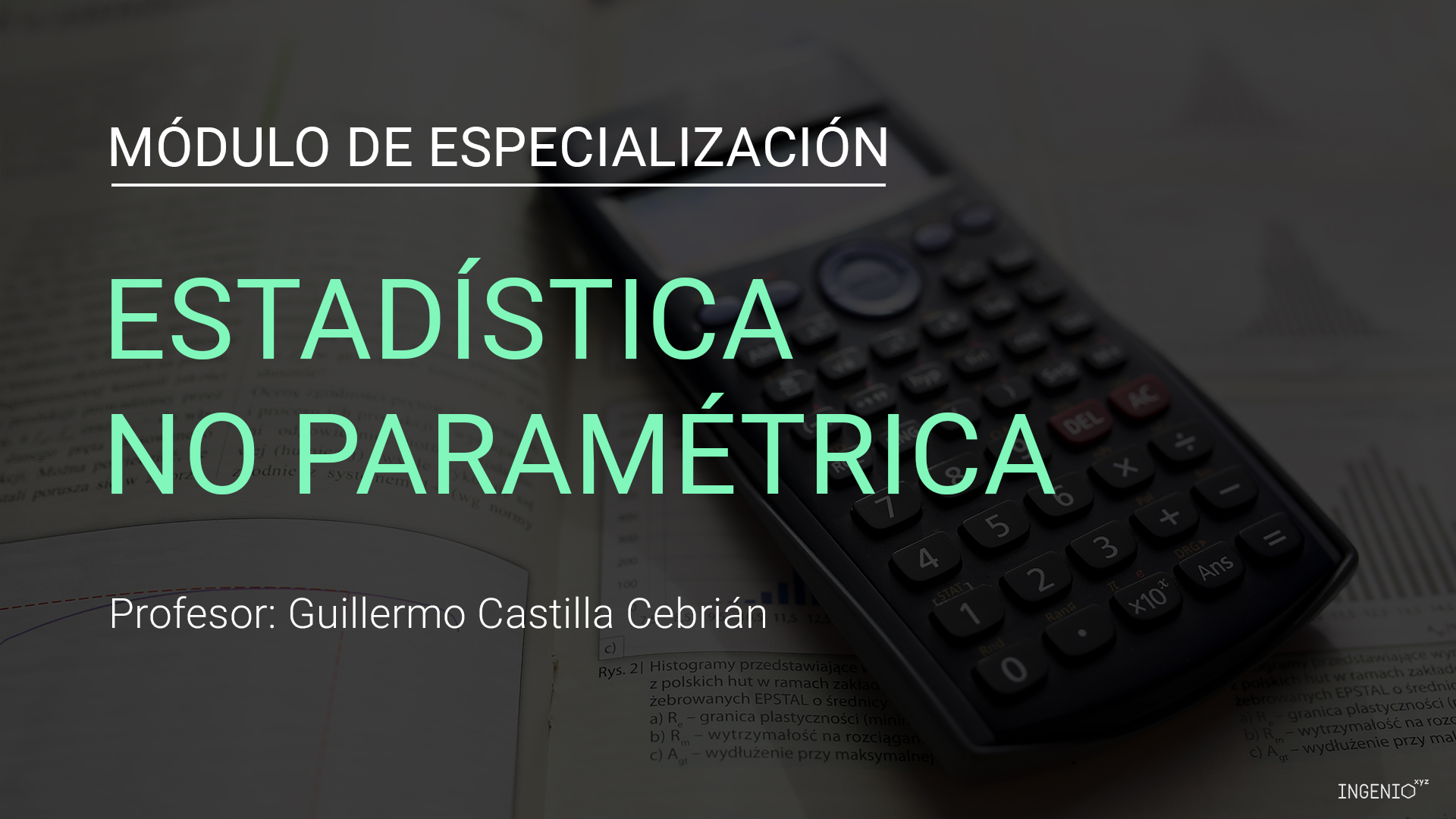 Módulo de especialización en estadística no paremétrica