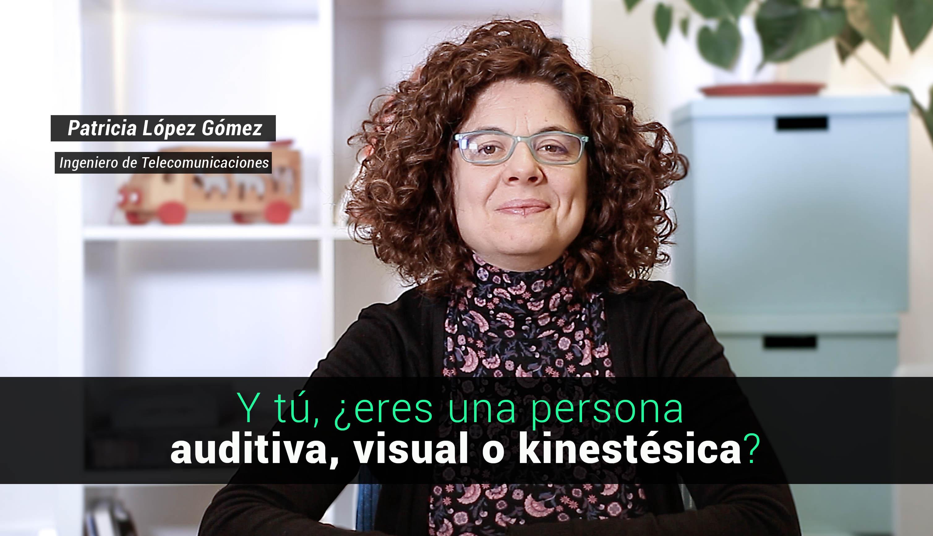Imagen ¿Y tú, eres una persona visual, auditiva o kinestésica?